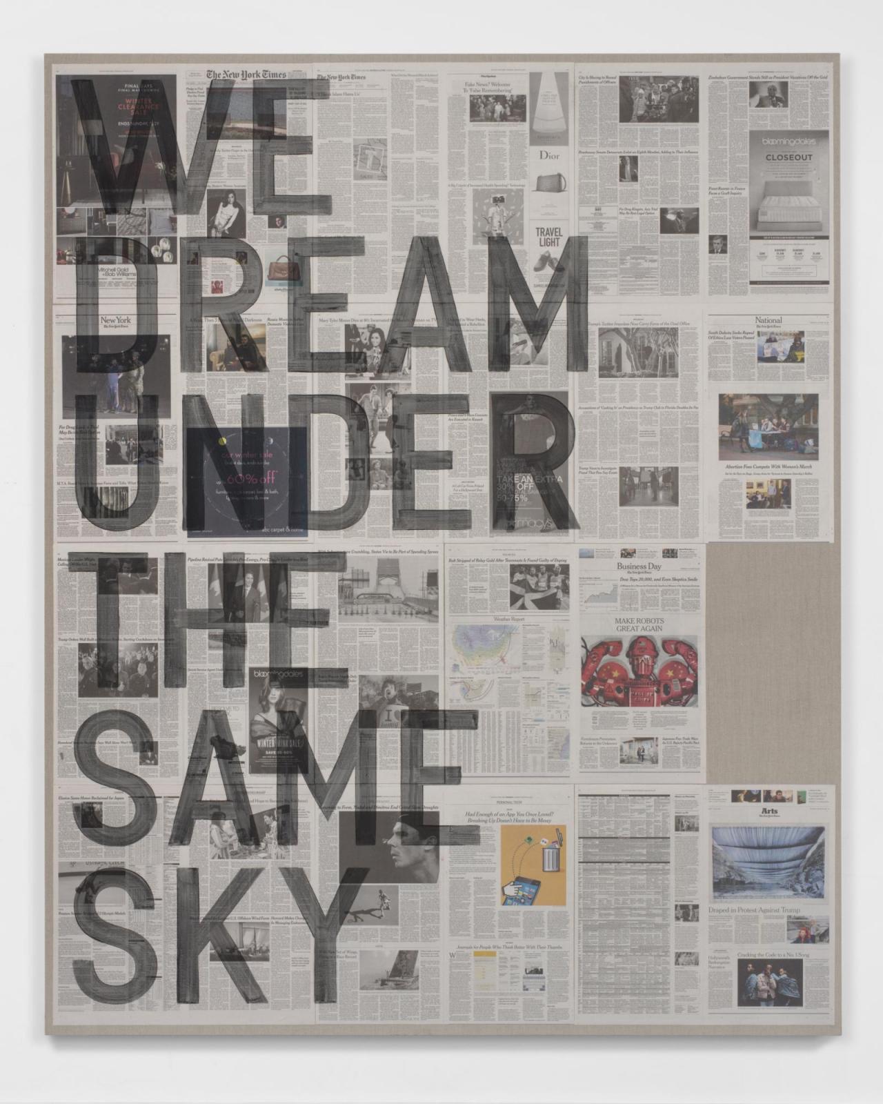 Rirkrit Tiravanija, untitled 2017 (we dream under the same sky, new york times, january 26, 2017), 2017 Acrylic on NY Times newspapers. 229 x 185 cm. Photo courtesy of the artist, Maja Hoffmann / LUMA Foundation, Arles and Galerie Chantal Crousel, Paris.