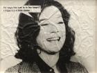 Jokes (Shirley MacLaine) , 1988 Distressed photograph on aluminum 76 x 99 cm Courtesy of Ratio 3, San Francisco